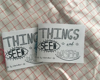 Things Seen and Unseen Zine