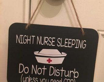 Do not disturb night nurse sleeping unless you need cpr door hanger sign