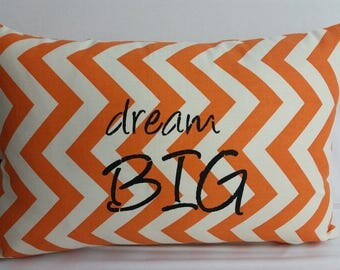 "Dream big, 18 x 12"" zigzag pillow, Inspirational throw pillow, tangerine orange and natural"