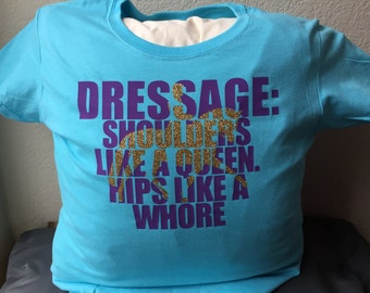 T-shirt ~ Dressage t-shirt ~ Equestrian t-shirt ~ Dressage gift ~ Equestrian gift ~ horse shirt ~ horse lover gift ~ horse t-shirt
