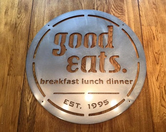 Good Eats, Breakfast Lunch Dinner Sign, Established Date Kitchen Sign, Metal Wall Art, Home Decor