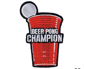 "Beer Pong Champion 3"" Iron On Patch Free Shipping 6633 by Fuzzy Dude"