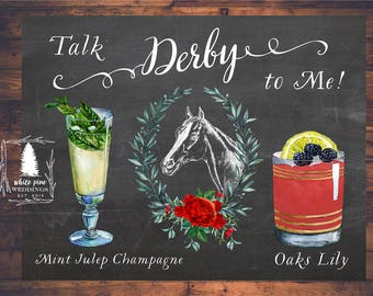Signature Drink sign, Kentucky Derby Sign, Bar Menu, Talk Derby To Me, Oaks Lily, Red Roses, Mint Julep, Kentucky Derby Party, Horse graphic