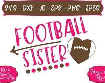 Football Sister SVG - Football SVG - Sister SVG - Sports Sister svg - Files for Silhouette Studio/Cricut Design Space