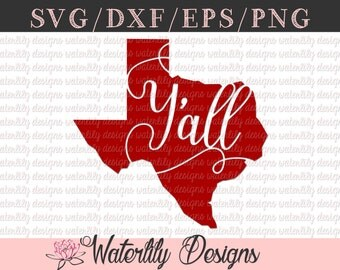 Texas Y'all SVG/DXF Cut File - Instant Download - Vector Clipart - Iron On Shirt - Cricut - Silhouette - Texas State - Texas Pride - South
