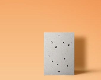 Good Luck - Modern Typographic Grey Card Minimal Design Stylish A6