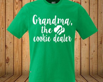 Grandma, The Cookie Dealer Girl Scout Shirt