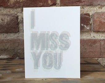 I Miss You Letterpress Card