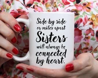 sister mug, sister quote mug, coffee mug sister, mug for sister, gift mug sister, quote mug sister, housewarming gift sister, coffee mug her