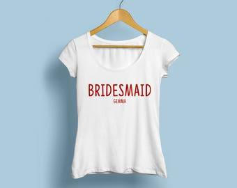 Bridesmaid Tshirt, personalised tshirt, personalised bridesmaid tshirt, maid of honour tshirt, personalised hen doo tshirt, hen party tshirt