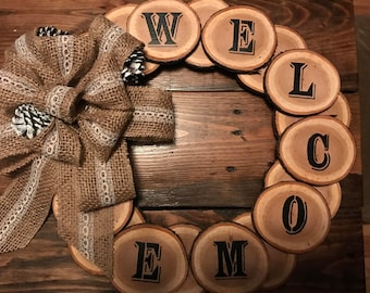 Wood Slice Wreath, Rustic Welcome Home Decor