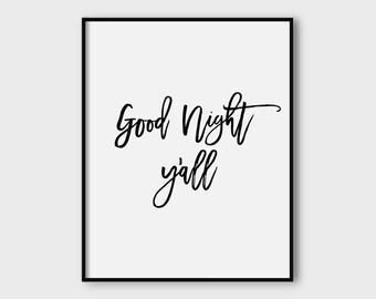 Good night y'all, good night print, bedroom poster print, printable poster, typography print, printable quote, wall decor, wall art