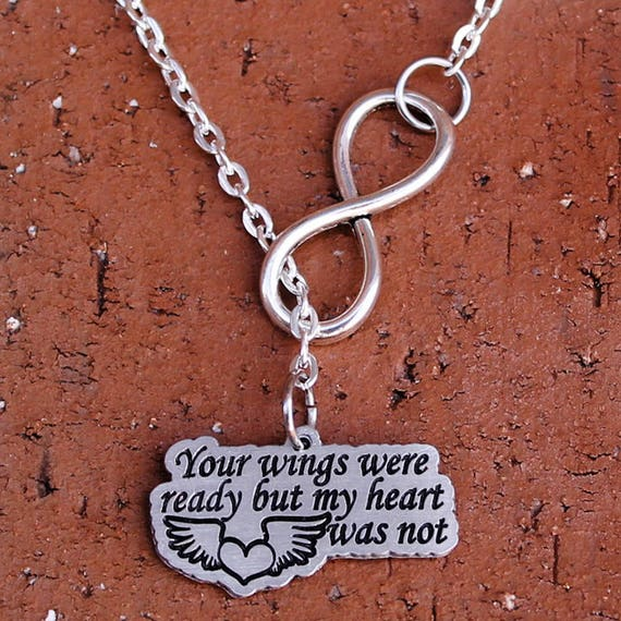 Infinity Necklace Your Wings Were Ready But My Heart