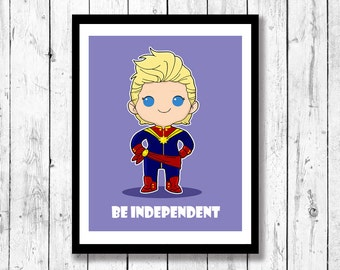 Mini Motivational-Be Independent, Superhero wall art, kids room decor