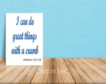 I Can Do Great Things...