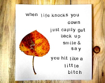 When Life Knocks You Down Card