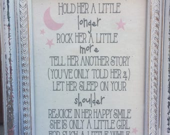 Hold her a little longer,FREE SHIPPING, baby girl quote,Framed sign saying,Nurserywall saying,Baptism gift,gallery wall art,Baby sign saying