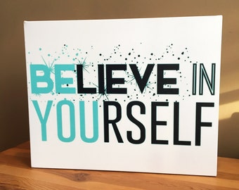 Quote Canvas Art - Inspirational Wall Art - Home Decor - Typography Art - Be You Quote - Believe In Yourself Quote
