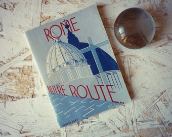 Religious book - religious and Tourist Guide for a visit to Rome - Vatican - 1947 booklet