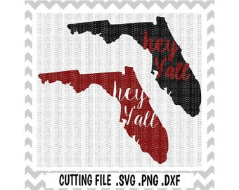 Florida SVG-Hey Y'all Florida Cutting File, Florida State, Svg-Png-Dxf-Fcm, Cut Files For Silhouette Cameo/ Cricut.