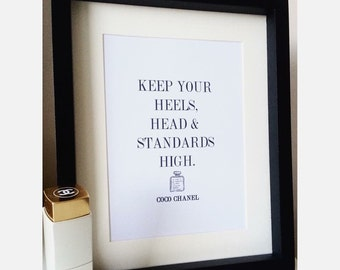 Keep your heels, head & standards high. Coco Chanel - Framed Print - Quote