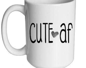 Cute af 15 oz. Mug