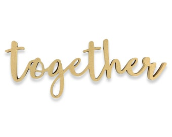 Together Sign | Together Wood Sign | Unfinished Word Cutout | DIY Words | Word Cutouts | Word Cut Out