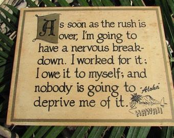 Vintage Fun Take-Me-Away Hawaii-Aloha Sign