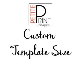 Custom Template Size