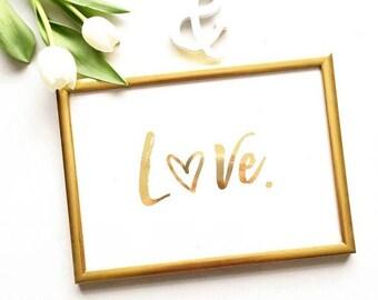 LOVE | Prints | Foil Print | Art Print | Gift for Her | Home Decor | Real Foil
