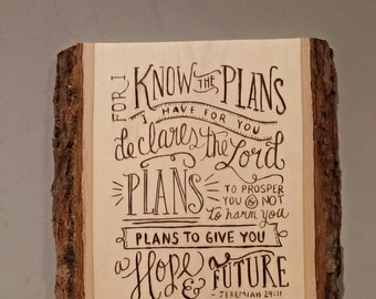 Jeremiah 29:11 Wood Scripture plaque , wall sign, wedding gift graduation gift mothers friend pastor wood burned PERSONALIZED