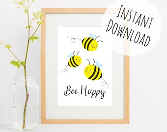Be Happy Print, Cute Pun Printable Art, Greetings Card, Bee Happy Illustration, Wall Art Home Decor