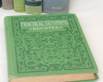 John Bechtel, Practical Synonyms, 1917, Antique Library Classic Handbook, Everyday Language, Old, Hardcover, Practical Book, Literary Gift