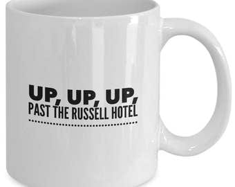 UP, UP, UP, Past the Russell Hotel - Cats The Musical Inspired Mug - Broadway Fan Gift - Heaviside Layer - 11 oz white coffee tea cup