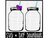 Mason Jar Cutting File - SVG & DXF Files - Silhouette Cameo/Cricut