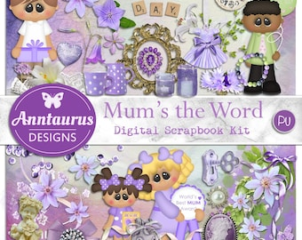 Digital Scrapbook Kit: Mum's the Word - Instant Download - Mother's Day theme - Embellishments & Background Papers