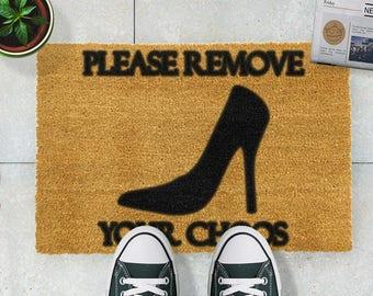 Please Remove your Choos doormat - 60x40cm - Funny Novelty Door Mat