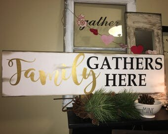 Family Gathers Here Wood Sign, Gather Sign