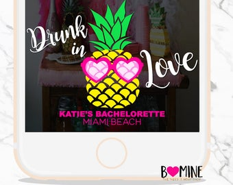 Pineapple Snapchat Geofilter,Drunk In Love, Custom Snapchat Geofilter, Pineapple Bachelorette Party, Pineapple Party, Bachelorette Decor