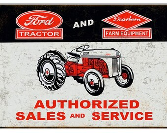 Vintage Style Ford Tractor - Dearborn Farm Equipment Metal Sign (Rusted)