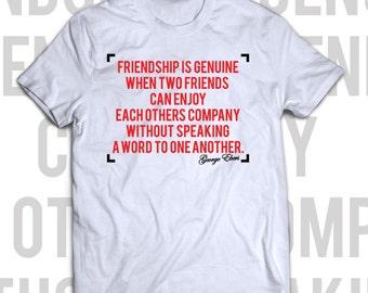 T-shirt Genuine friendship - cool gift idea
