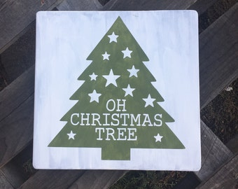 Oh Christmas Tree - rustic, handmade, painted & stenciled wood sign