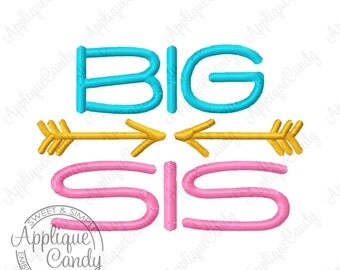 Big Sis Arrow Embroidery Design Digital File 4x4 5x5 6x6 5x7 6x10 Brother Sister Sibling Siblings Shirts INSTANT DOWNLOAD