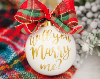 Will You Marry Me Ornament, Proposal Ornament, Unique Proposal, Marry Me Ornament, Christmas Ornament, Holiday proposal, Holiday Engagement