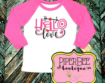 Girls Valentine's Shirt - Valentine's Day Shirt - Valentine's Day Raglan - Love Shirt - Hello Love