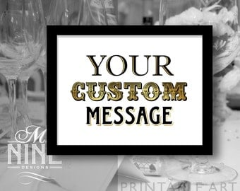 Custom Printable Art Custom Message Party Printable Download, Custom Party Decor, Custom Party Sign, Wedding Décor BWG22