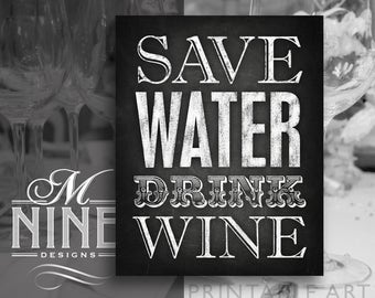Chalkboard Party Signs / Save Water Drink Wine / Printable Sign Downloads, Chalkboard Party Printables, Chalk Party Sign BWC11