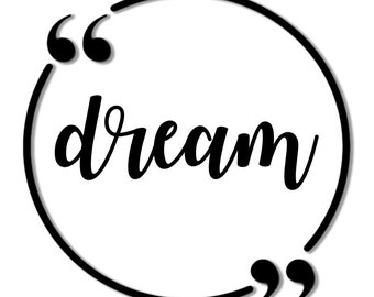 PRINTABLE Wall Art, Dream Sign, Dream Print, Dream Wall Decor, Instant Download, Instant Art, Instant Gift, Last Minute, Gift Idea, Art