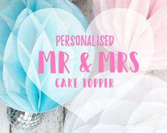 Personalised Mr & Mrs Cake Topper (Leave a Date Of Event in Order Comments)