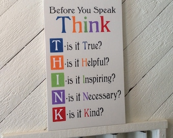 THINK before you speak wood sign, classroom decor, office decor, familyroom decor, cottage decor, teacher gift